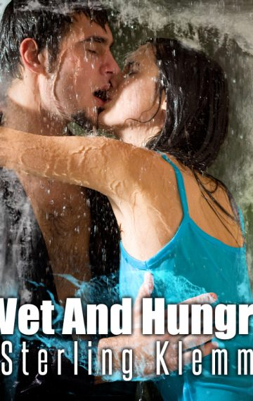 Wet And Hungry