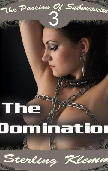 The Passion Of Submission 3 The Domination