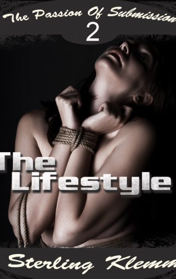 The Passion Of Submission 2 The Lifestyle